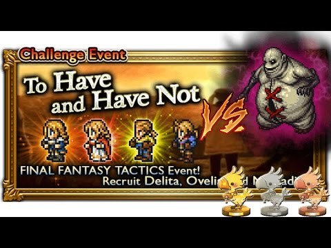 [FFRK] Diety of Filth FFT Event [Ultimate +] Playthrough ☆☆☆ | To Have and Have Not