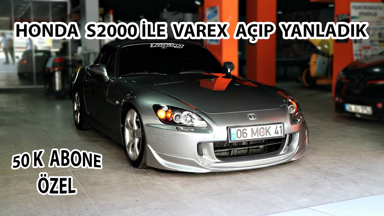 50k zel honda s2000 le yanladik varex er r youtube. Black Bedroom Furniture Sets. Home Design Ideas