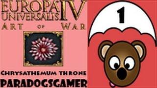 Europa Universalis IV Art of War - The Chrysanthemum Throne (Live) - Episode 01
