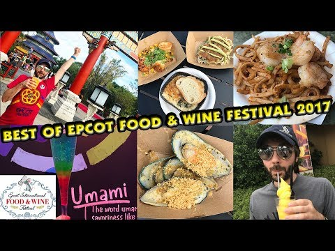BEST of EPCOT FOOD & WINE FESTIVAL 2017