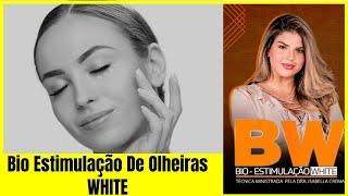 CAMUFLAGEM DE OLHEIRAS WHITE / CURSO ONLINE BIO ESTIMULAÇÃO DE OLHEIRAS WHITE #ESTETICA