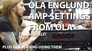 Ola Englund Amp and Settings in his own words Live Music Messe 2015 tonymckenziecom