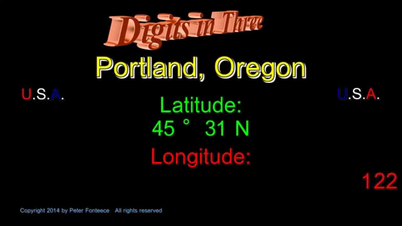 portland oregon latitude and longitude digits in three youtube youtube