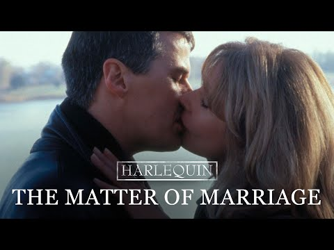 Harlequin: This Matter Of Marriage - Full Movie