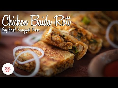 Chicken Baida Roti Recipe | Chef Sanjyot Keer