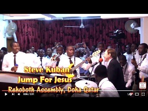 Steve Kuban — Jump For Jesus in Qatar (Rehoboth Assembly, RCCG)