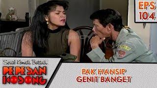 Pak Hansip Godain Cewe - Pepesan Kosong Eps 104
