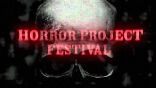 Horror Project Festival 6-9 Settembre 2012  Teaser