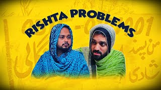 Rishta Problems | The Idiotz | Funny Sketch