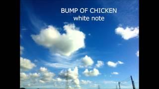 Bump Of Chicken-white Note[ピアノ]