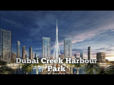 DUBAI CREEK HARBOUR I CREEK HARBOUR PARK DUBAI I  INSHARAH'S LIFE