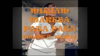 Miriam Makeba - Pata Pata (Felipe C Remix)