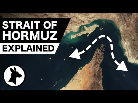 The Strait of Hormuz Explained