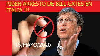 iTALIA pide por el arresto de Bill Gates 2020