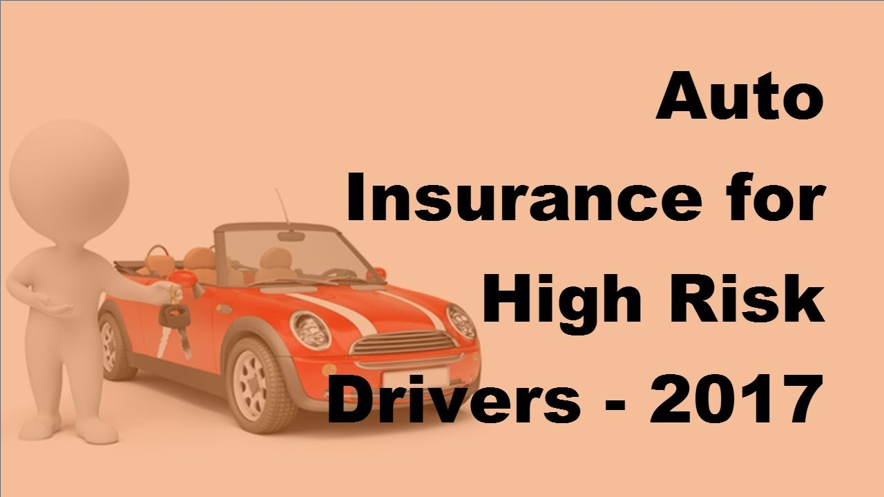 High Risk Auto Insurance >> Auto Insurance For High Risk Drivers 2017 High Risk Auto Insurance