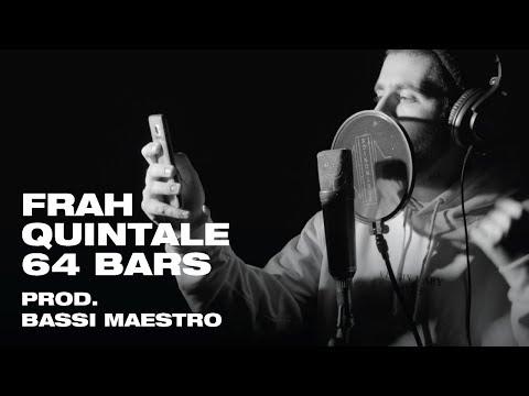 Frah Quintale - 64 Bars (Prod. Bassi Maestro)   Sto Magazine