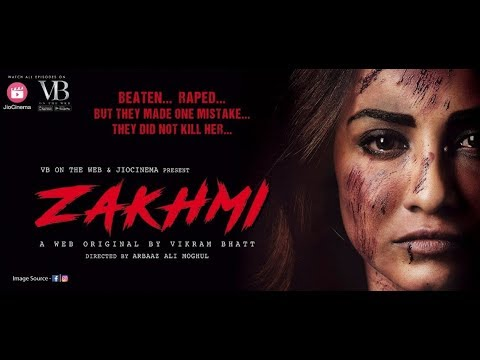 Zakhmi ~Vikram Bhatt's new webseries on VB On The Web after Twisted |  #Bollywoodhappening| Joinfilms