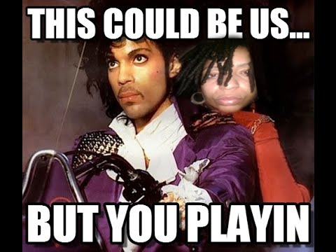 What's That Prince Song??? If I was your girlfriend!!!