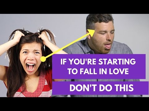 If You Start Falling In Love With Him, DON'T DO THIS