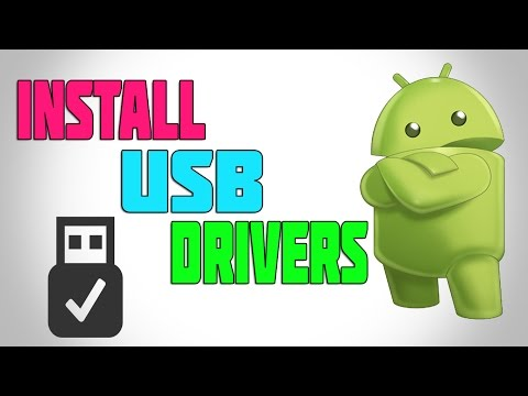 How To Install Android USB Drivers For Pc 2016