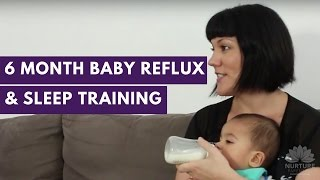 Reflux & Baby Sleep Training - Carly & Levi 6 months