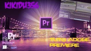 [Tuto]Adobe Premiere pro #3 Ajouter texte et générique