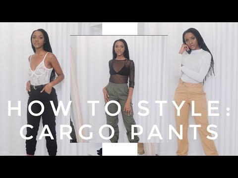 HOW TO STYLE: CARGO PANTS   SOUTH AFRICAN YOUTUBER