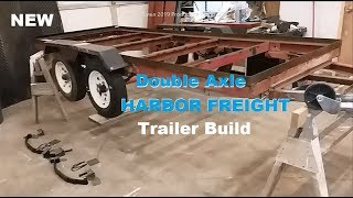 Harbor Freight DIY Double Axle Trailer, Phase II Vid 1 of 2