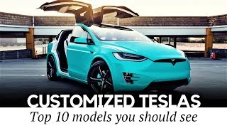 tOP 10 Custom Teslas: Electric Cars with Best Exterior and Interior Tuning