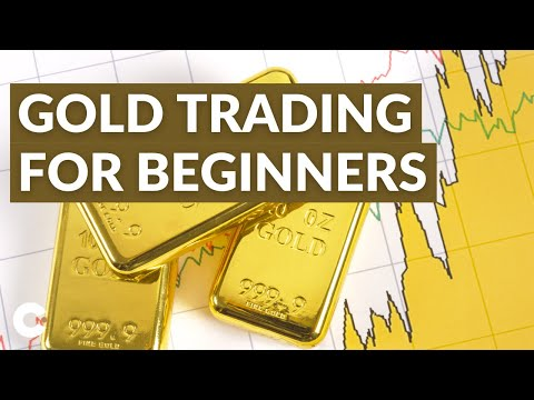 Gold Trading for Beginners: How to Build Your Gold Trading Strategy