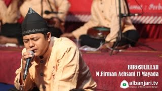 Birosulillah - M.Firman Achsani ft Mayada