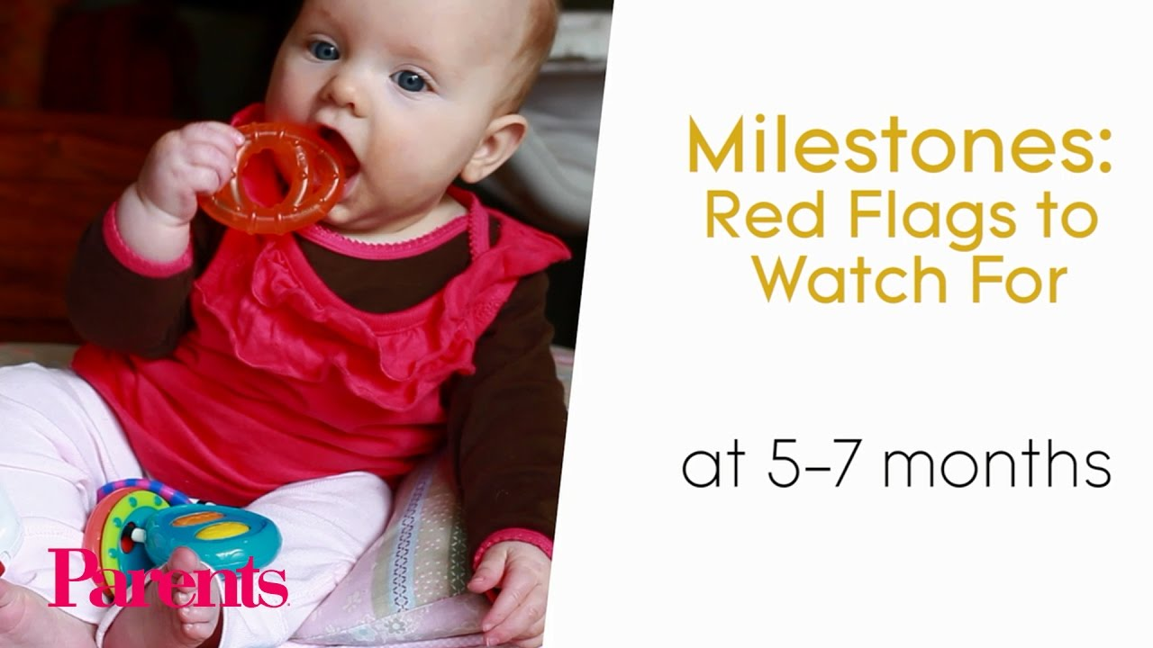Milestones Red Flags To Watch At 5 7 Months