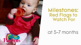Milestones: Red Flags to Watch at 5 to 7 Months | Parents