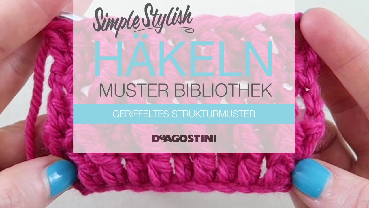 Simple Stylish Häkel Tutorial Muster 79 Geriffeltes Strukturmuster