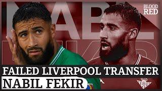 'Dark moment' | Nabil Fekir on why Liverpool transfer collapsed