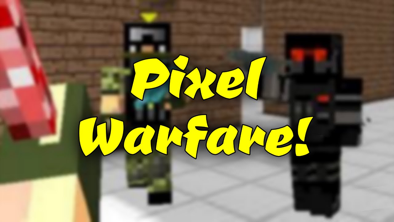 Pixelwarfare