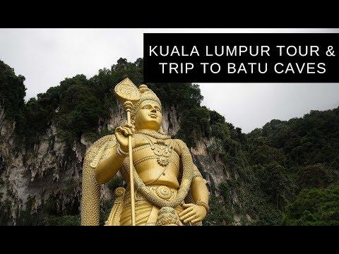 Kuala Lumpur Tour & Trip to Batu Caves