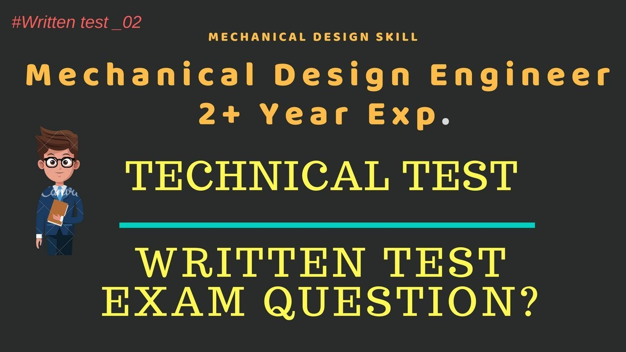 Technical Interview Question for Mechanical Design Engineer 2+ Years Exp   Sheet Metal Doamin