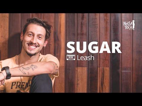 Sugar - Maroon 5 Leash cover Nossa Toca