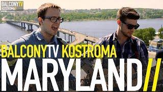 �������� ���� MARYLAND - НАСТУПИТ УТРО (BalconyTV) ������