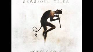 Deadsoul Tribe - Fear [High Quality]