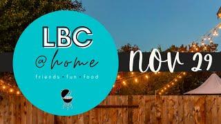 LBC@Home - Nov. 29th