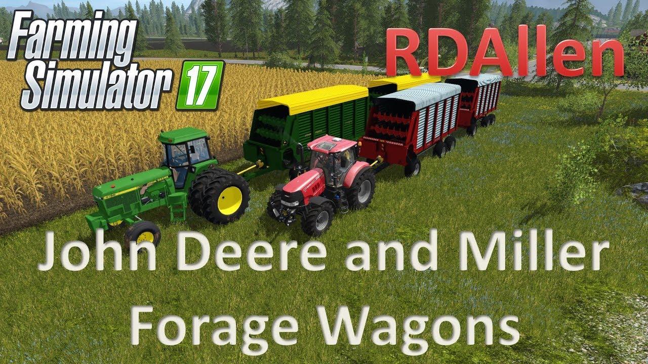 John Deere and Miller Forage Wagons - Farming Simulator 17 Mod Review