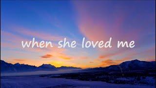 Download Mp3 When She Loved Me - Katelyn Pid  Lyrics  | Sarah Mclachlan