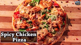 Spicy Chicken Pizza II स्पाइसी चिकन पिज़्ज़ा II By Chef Aishwarya Paul II