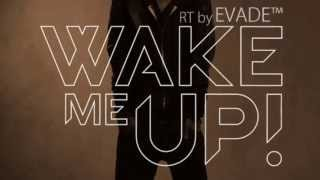 Avicii - Wake Me UP - Ringtone - By Evade xD [DL in Description]