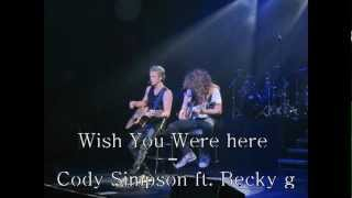 Wish You Were Here - Cody Simpson Ft. Becky G [Music Video]