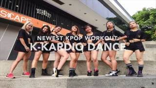 newest kpop workout in town k kardio dance