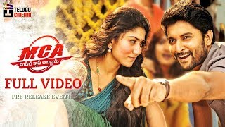 MCA Telugu Movie FULL VIDEO | Pre Release Event | Nani | Sai Pallavi | Bhumika | DSP | Dil Raju