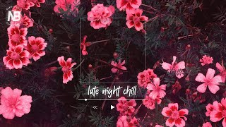 late night chill playlist - Lany,Lauv,Keshi,Jeremy Zucker